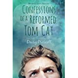 Confessions of a Reformed Tom Cat: A Modern Love Story (Modern Love Stories) (Volume 4) by Daisy Prescott (2015-02-19)