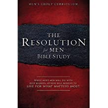 The Resolution for Men - Bible Study: A Small-Group Bible Study by Stephen Kendrick (2013-10-01)