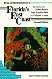 Diving and Snorkeling Guide to Florida's East Coast: Including the Palm Beach Fort Lauderdale and Miami Areas (Lonely Planet Diving and Snorkeling Guides) by Susanne Cummings (1993-01-02)