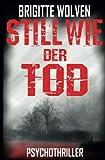 Still wie der Tod: Roman (1)