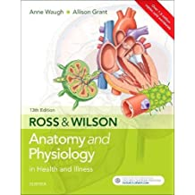 Ross and Wilson Anatomy and Physiology in Health and Illness, 13e