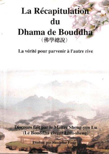 la recapitulation du dhama bouddha