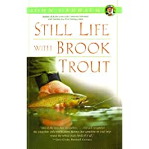Still Life with Brook Trout (John Gierach's Fly-fishing Library) (English Edition)