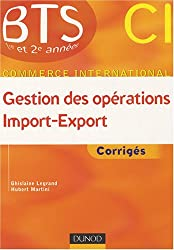 Gestion des opérations import-export, BTS CI 1e et 2e année : Corrigés