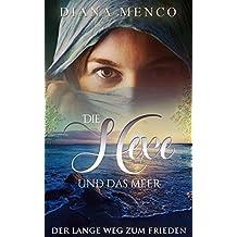 Die Hexe und das Meer: Der lange Weg zum Frieden (5) (German Edition)