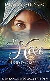 Die Hexe und das Meer: Der lange Weg zum Frieden (5) von Diana Menco