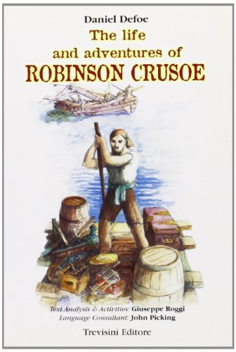 The life and adventures of Robinson Crusoe. Con CD Audio