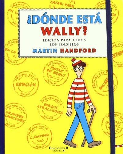 DONDE ESTA WALLY?: EDICION PARA TODOS LOS BOLSILLOS (WALLY - EDB)