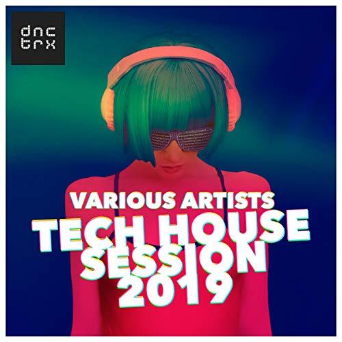 Tech House Session 2019