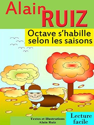 Octave s'habille selon les saisons par Alain Ruiz