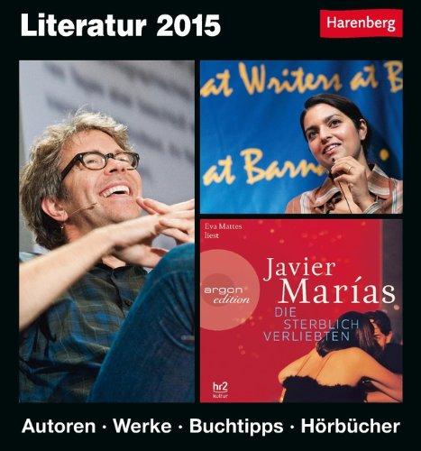 Buchseite und Rezensionen zu 'Literatur Kulturkalender 2015: Autoren, Werke, Buchtipps, Hörbücher' von Dirk Michel