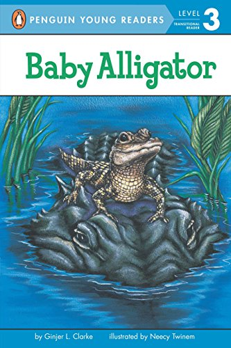 Baby Alligator (Penguin Young Readers, Level 3)