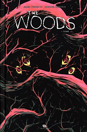 The Woods, Tome 2 :