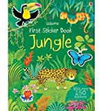 [(First Sticker Book Jungle)] [ By (author) Alice Primmer, Illustrated by Federica Iossa ] [September, 2014]
