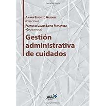 Gestión Administrativa de cuidados (Gestión y atención sanitaria)