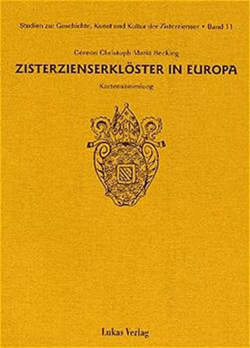 Studien zur Geschichte, Kunst und Kultur der Zisterzienser / Zisterzienserklöster in Europa: Kartensammlung