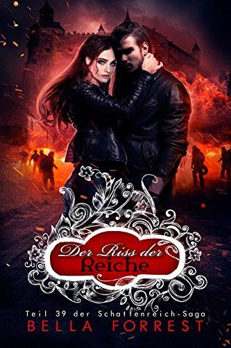 Das Schattenreich der Vampire 39: Der Riss der Reiche