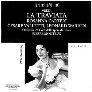 La Traviata: Carteri-Warren-Valletti Rom