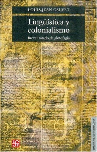 Linguistica y Colonialismo