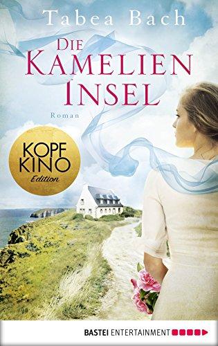 Buchseite und Rezensionen zu 'Die Kamelien-Insel: Roman' von Tabea Bach