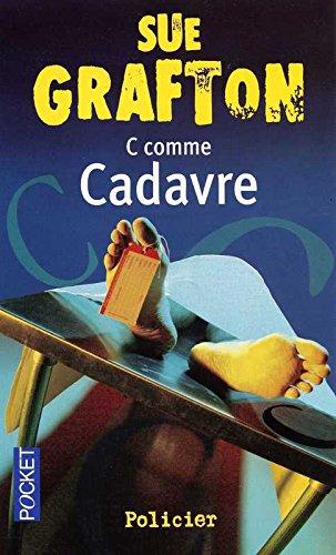 C COMME CADAVRE par SUE GRAFTON