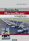 Deutsche Marineflieger: im Wandel der Zeit