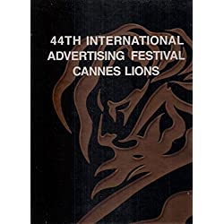 44th International Advertising Festival Cannes Lions