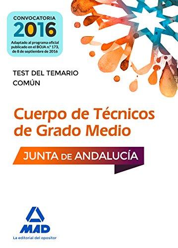Cuerpos de Técnicos de Grado Medio de la Junta de Andalucía. Test del Temario Común