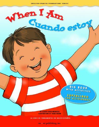 When I Am/Cuando Estoy (English - Spanish Foundations Series) por Gladys Rosa-Mendoza