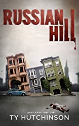 Russian Hill (Abby Kane FBI Thriller - Chasing Chinatown Trilogy Book 1) (English Edition)
