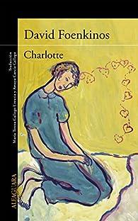 Charlotte par David Foenkinos