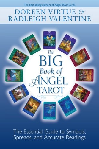 The Big Book of Angel Tarot: The Essential Guide to Symbols, Spreads,...