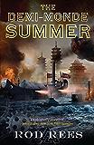 The Demi-Monde: Summer: Book III of The Demi-Monde (The Demi-Monde Saga 3)