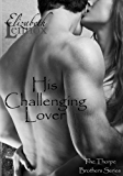 His Challenging Lover (The Thorpe Brothers Book 4) (English Edition)