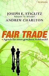 Fair Trade: Agenda für einen fairen Welthandel