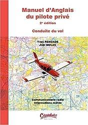 Manuel d'anglais du pilote privé 2e édition - Conduite du vol - Présentation : Coffret avec ouvrage et 8 audio cédéroms
