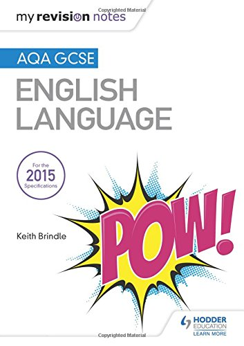My Revision Notes: AQA GCSE English Language