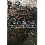 Univers et Matière conjecturés comme un Réseau Tridimensionnel avec des Singularités Topologiques (French Edition)