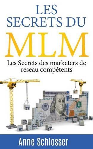 Les Secrets du MLM par Anne Schlosser