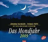 Das Mondjahr 2009: Mit Fotos von Gerhard Eisenschink - Johanna Paungger, Thomas Poppe