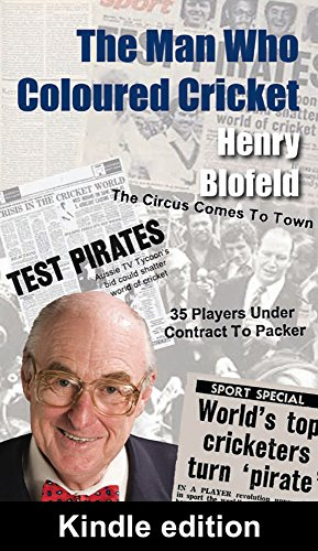 The Man Who Coloured Cricket (English Edition) por Henry Blofeld