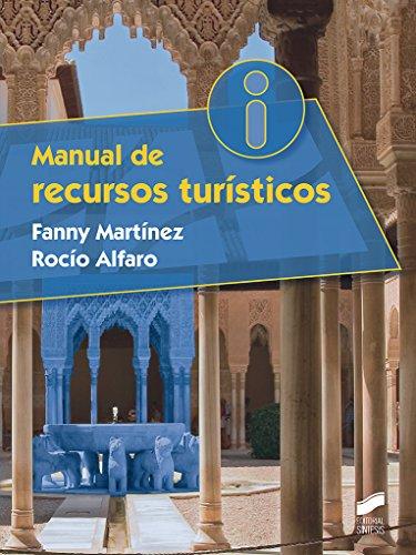 Manual de Recursos turísticos (Ciclos Formativos) por Fanny Martínez