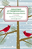 Christmas at Thompson Hall: And Other Christmas Stories (Penguin Christmas Classics)