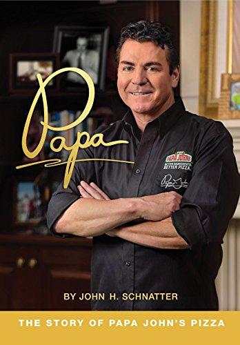 papa-the-story-of-papa-johns-pizza