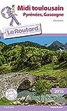 Guide du Routard Midi Toulousain 2018