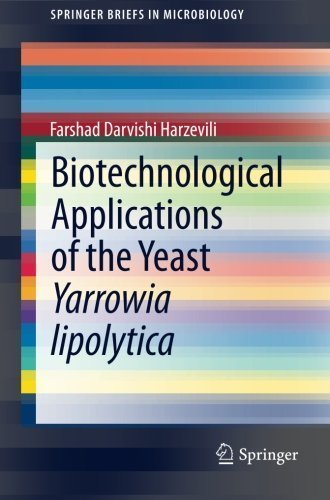 biotechnological-applications-of-the-yeast-yarrowia-lipolytica-springerbriefs-in-microbiology-2014-edition-by-darvishi-harzevili-farshad-2014-paperback