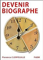 Devenir biographe