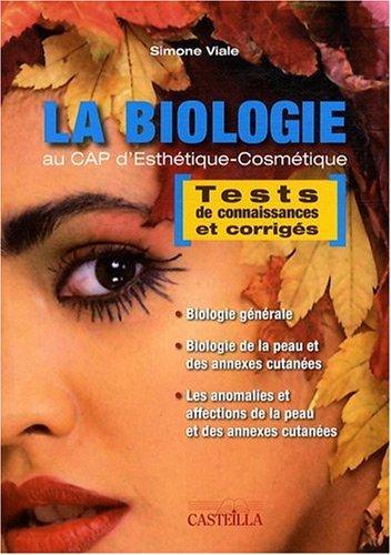 La biologie au CAP d'esthétique-cosmétique : Tests de connaissances et corrigés