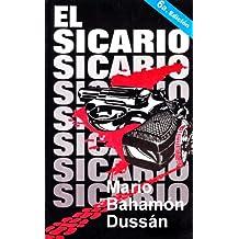 EL SICARIO (Spanish Edition)