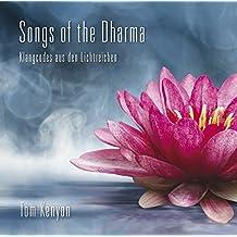 SONGS OF THE DHARMA: Klangcodes aus den Lichtreichen